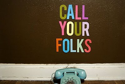 call your folks e.i. #2