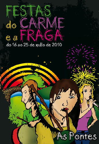 As Pontes - 2010 - Festas do CXarme e a Fraga - xullo - cartel