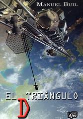Manuel Buil, El triángulo D
