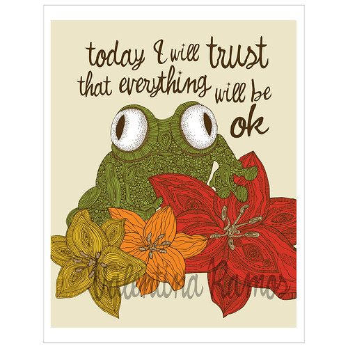 Today I will trust that everything will be ok