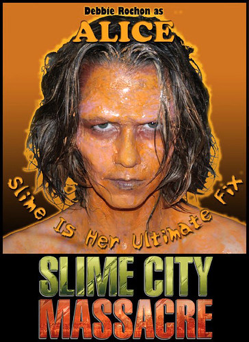 Debbie Rochon / Slime City Massacre