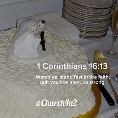 "1 Corinthians 16-13 ""Watch ye, stand fast in the faith, quit you like men, be strong."" (@CHURCH4U2) Tags: bible verse pic"