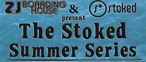 Stoked Summer Series