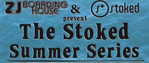Stoked Summer Series