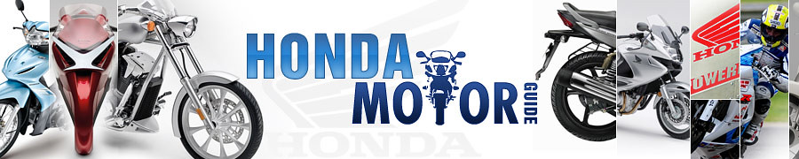 Honda Motor Guide | Honda Motorcycles | Honda Motorcycle Used Cars