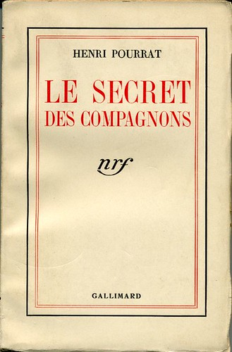 Le secret des compagnons, by Henri POURRAT