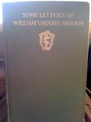 Image for Some Letters of William Vaughn Moody