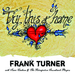 Frank Turner - Try This At Home 1