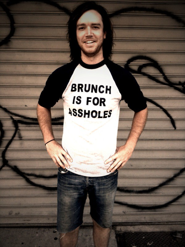 Brunch is for Assholes