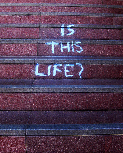 Is this life? by Alyson_H, on Flickr