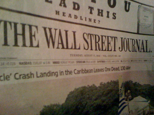 The Wall Street Journal - the print edition! In my hands! In deeeeeeep south Texas!!