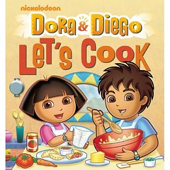 Dora & Diego Let's Cook (Nickelodeon)