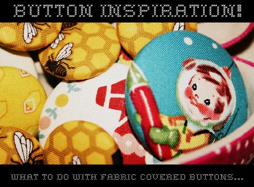 Button Inspiration...