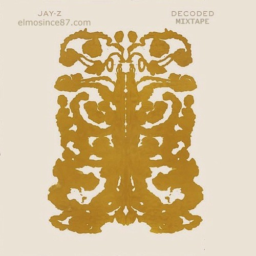 jay z decoded artwork. Jay-Z - Decoded (Mixtape Artwork). Here is the artwork for a new mixtape