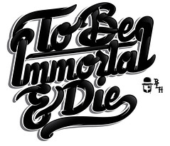 To Be Immortal & Die (Berto Legendary H) Tags: bike illustration typography hongkong promo flyer fixie illustrator polo inked italic breathless letterforms penandpaper artcrank customtypography lettercult nuetype
