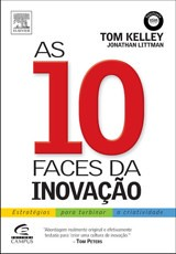 As 10 Faces da Inovação