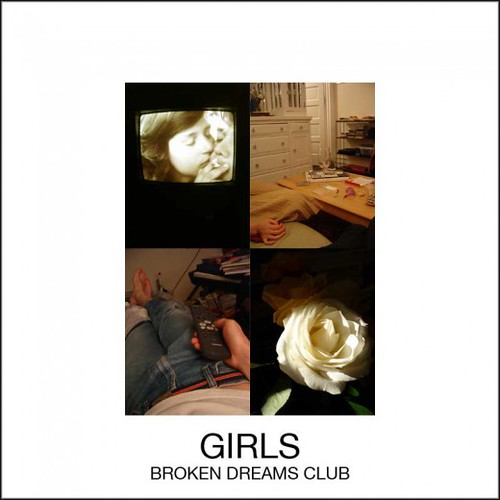 5169444369 c2d2ee5791 Musical Pairings: Girls – Broken Dreams Club
