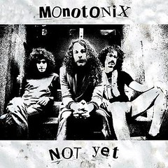 Monotonix - [2011] Not Yet