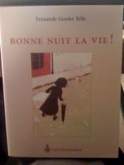 Bonne Nuit La Vie!, Yelle, Fernande Goulet