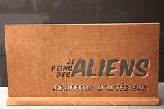 """Enseigne """"Je Peins Des Aliens"""""""