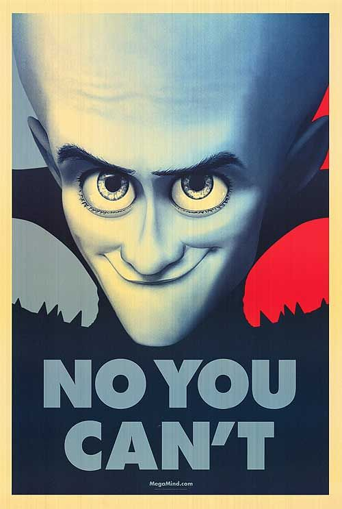 Megamind Obama poster No You Cant