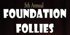 Annual Foundation Follies in Vancouver Washington