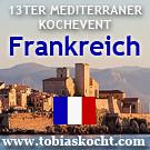 13ter mediterraner Kochevent - Frankreich - tobias kocht! - 10.10.2010-10.11.2010
