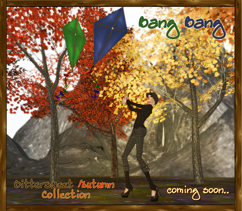 Bang Bang - Bittersweet Autumn Collection