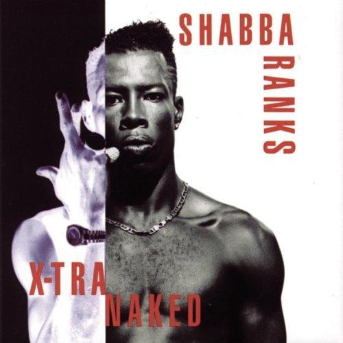 Shabba_Ranks_Xtra_Naked-B0000028LV