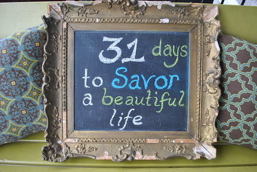 31 Days to Savor A Beautiful Life