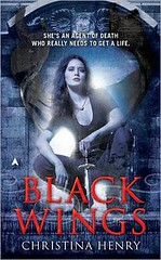 November 30th 2010 Black Wings (Madeline Black #1) by Christina Henry