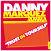 Danny Marquez Feat. Amma - 'Trust In Yourself'.