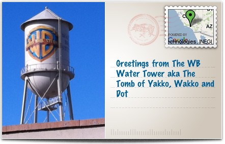 Greetings from The WB Water Tower aka The Tomb of Yakko, Wakko and Dot