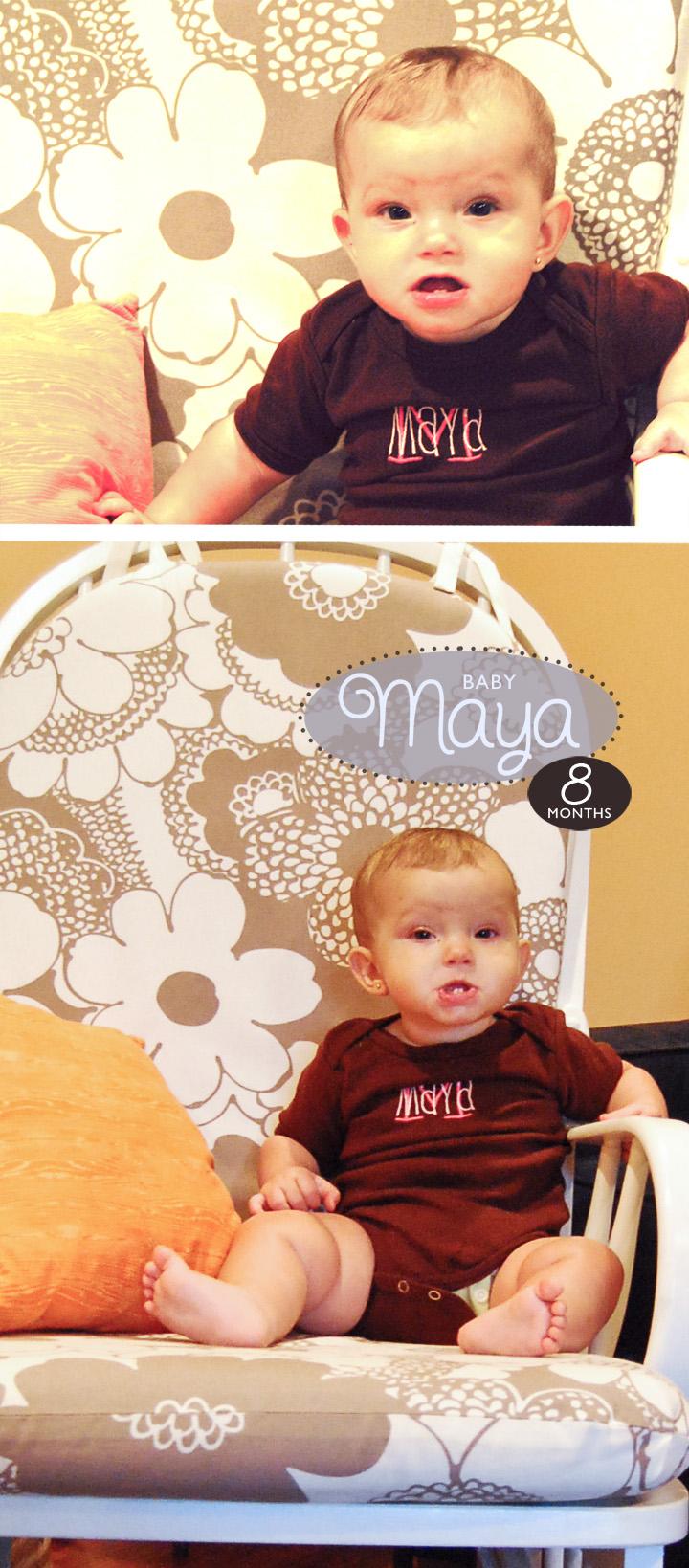 Maya 8 Months