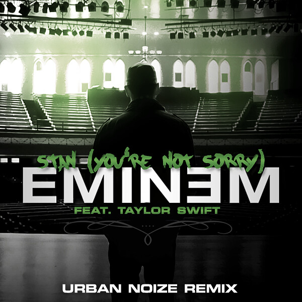 Eminem & Taylor Swift - Stan (You're Not Sorry) [Urban Noize Remix] by Harrison T | Photography. Design