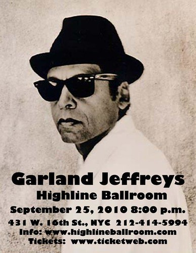 09/25/10 Garland Jeffreys @ Highline Ballroom, NYC (Ad)