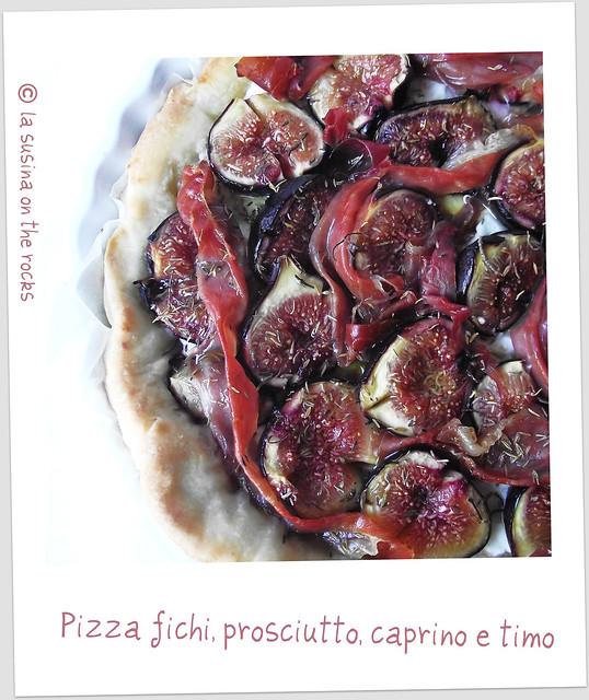 Pizza fichi, prosciutto crudo, caprino e timo