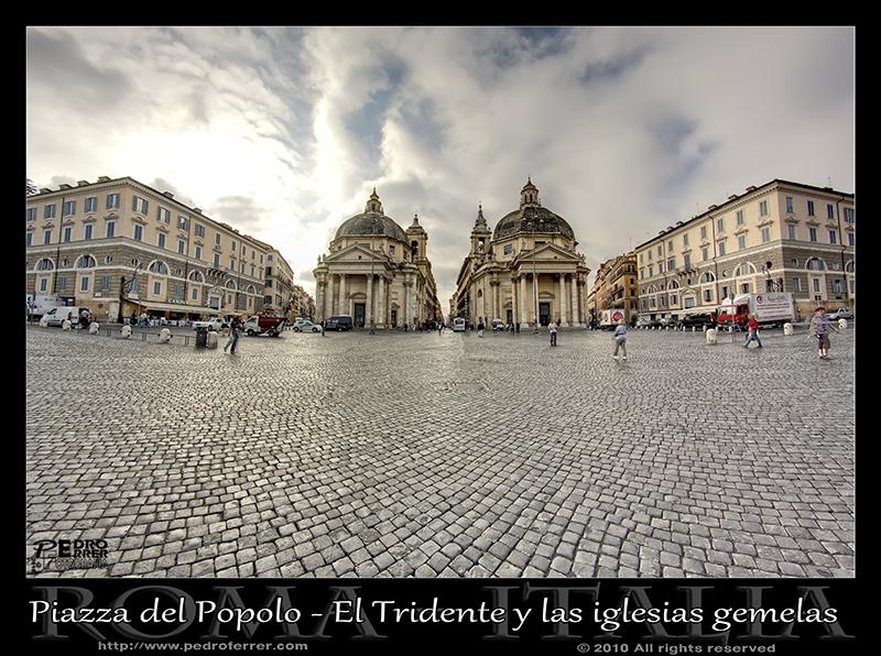 Roma - Piazza del Popolo - Tridente e iglesias gemelas
