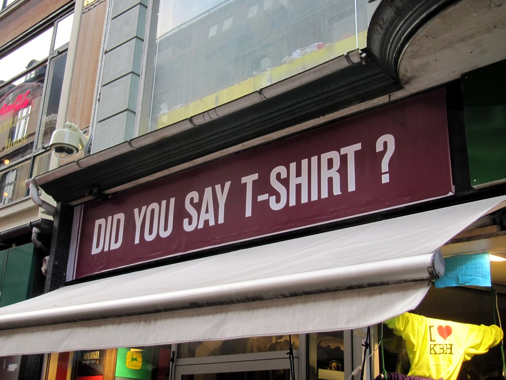 Did You Say T-Shirt?
