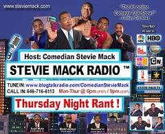 STEVIE MACK RADIO™ - Thursday Night Rant!