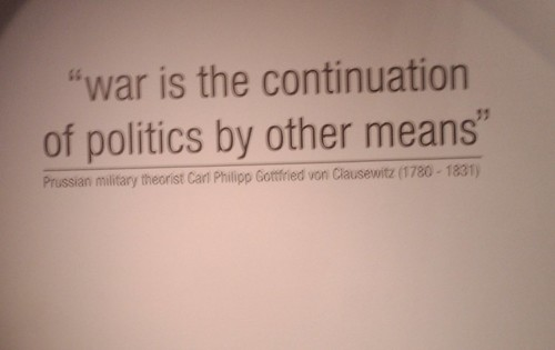 War is the continuation of politics by other means