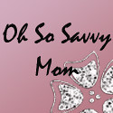 Oh So Savvy Mom Blog Review