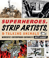 Superheroes, Strip Artists, & Talking