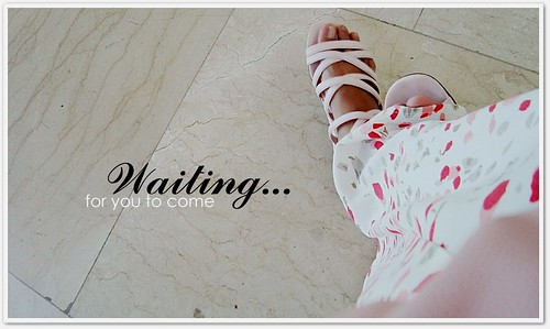 waiting for you come