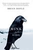 """""""Mink River"""""""