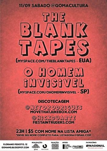 The Blank Tapes (EUA) + O Homem Invisível (SP) - 11/09/2010
