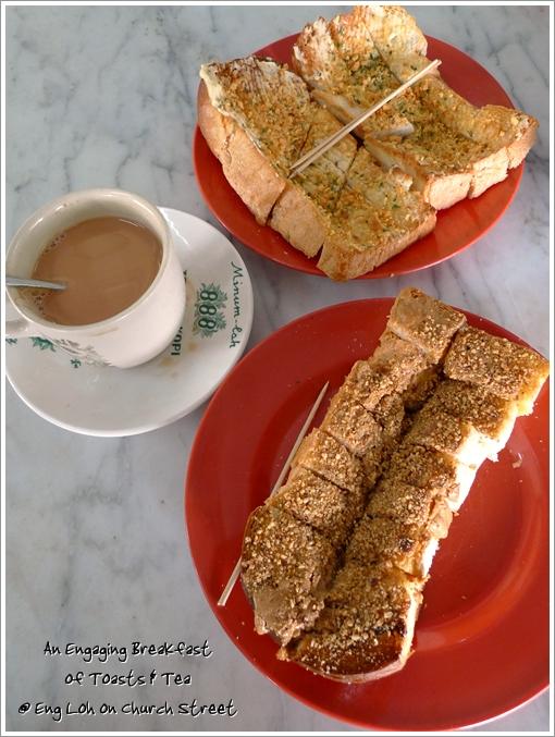 Toast & Tea @ Eng Loh, Penang