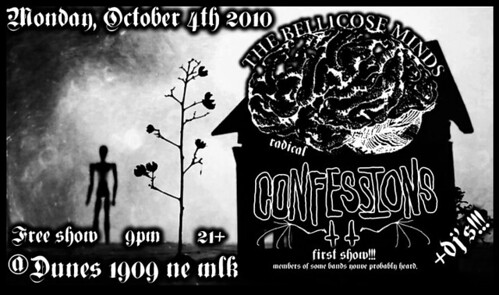 10/4/10 bellicose minds + confessions
