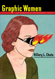 The cover of Graphic Women is a graphic illustration of a white woman's face in front of a green backdrop. She is wearing spectacles that have flames shooting out.