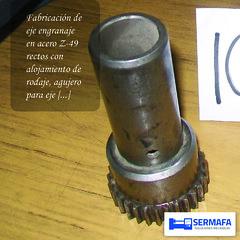 fabricación de eje engranaje (SERMAFA) Tags: fabricación eje engranaje acero rodaje sermafa